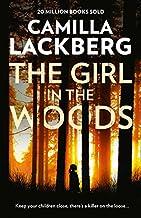 The Girl in the Woods (Patrik Hedstrom and Erica Falck) [Paperback] [Feb 19, 2018] Lackberg, Camilla