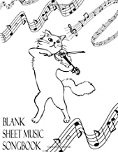 Blank Sheet Music Songbook: Cat Fiddle Violinist White Musician Manuscript Paper Notebook | Theory Composition Performance Notation & Songwriting Booklet | 100 (12 Staff/Stave) Cream Pages