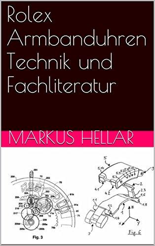 Rolex Armbanduhren Technik und Fachliteratur (German Edition)