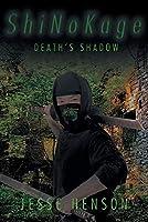 ShiNoKage: Death's Shadow