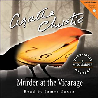 Murder at the Vicarage     A Miss Marple Mystery              By:                                                                                                                                 Agatha Christie                               Narrated by:                                                                                                                                 James Saxon                      Length: 7 hrs and 18 mins     222 ratings     Overall 4.3