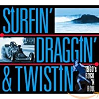 Surfin' Draggin' & Twistin'