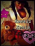 Kawaii Kenia (Social Media Series Book 1)
