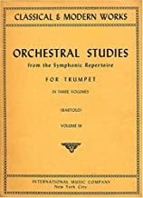 Orchestral Excerpts from the Symphonic Repertoire for Trumpet, Volume III (Classical & Modern Works, 473)