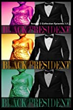 Black President Season 2 Collection: Episodes 1-3