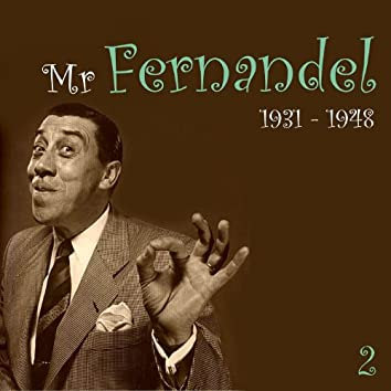 Mr. Fernandel, Recordings (1931 - 1948), Vol. 2