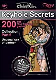 """Keyhole Secrets"" collection of 200 sex role playing games. Part 6 (scenarios 126-150): Illustrated collection of SEX FANTASIES and SEX ROLE PLAYING GAME scenarios (English Edition)"
