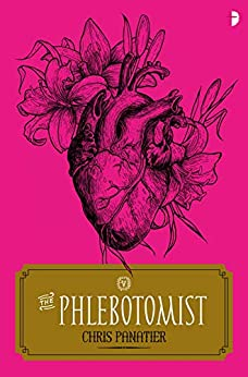 The Phlebotomist by [Chris Panatier]