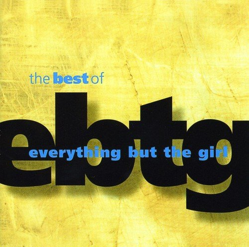 Best of Everything But the Girl