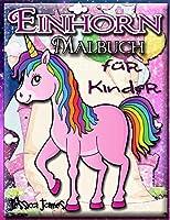 Einhorn-Malbuch fuer Kinder: Einhorn-Maedchen-Malbuch Einhorn-Malbuch Kind Reisendes Einhorn-Malbuch Marker-Malbuecher Kinder Regenbogen-Malbuch Einhorn-Zeichenbuch Malbuch