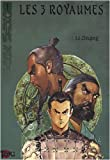 Les 3 royaumes, Tome 1