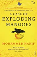 A Case Of Exploding Mangoes by Mohammed Hanif(1905-07-01)