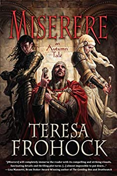 fantasy book reviews Teresa Frohock The Katharoi 1. Miserere: An Autumn Tale