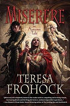 fantasy book reviews Teresa Frohock The Katharoi 1. Miserere: An Autumn Tale