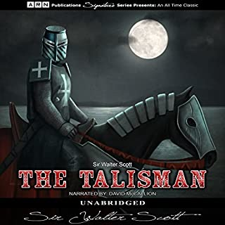 The Talisman                   By:                                                                                                                                 Sir Walter Scott                               Narrated by:                                                                                                                                 David McCallion                      Length: 12 hrs and 43 mins     23 ratings     Overall 4.7
