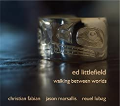 Walking Between Worlds by Ed Littlefield (2011-11-22)