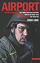 AIRPORT: This book is about war that should never have happened, about heroes who had no desire to die and about love that never dies