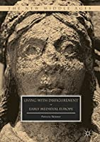 Living with Disfigurement in Early Medieval Europe