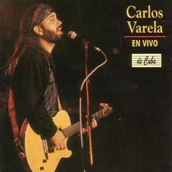 Carlos Varela  -En vivo-