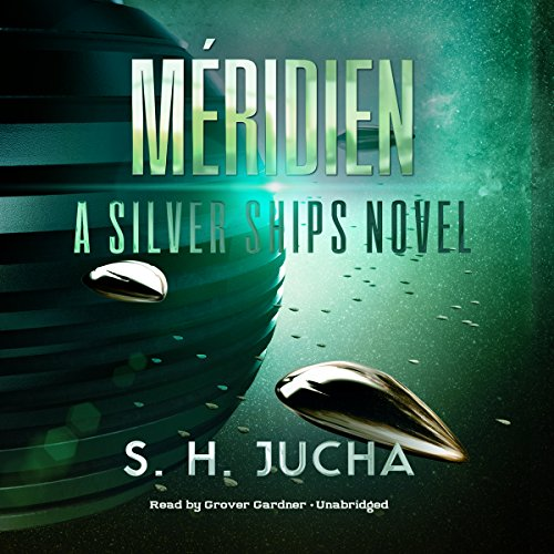 Book cover of  Méridien: A Silver Ships Novel, Book 3