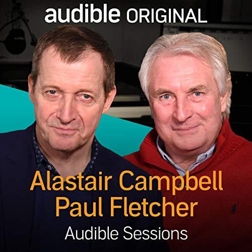 Alastair Campbell & Paul Fletcher audiobook cover art