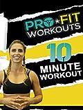 Profit Workouts: 10 Minute Workout