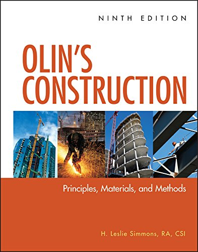 Compare Textbook Prices for Olin's Construction: Principles, Materials, and Methods 9 Edition ISBN 9780470547403 by Simmons, H. Leslie