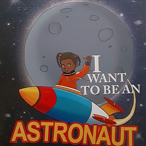 I Want to Be an Astronaut Audiobook By Dave Norman cover art