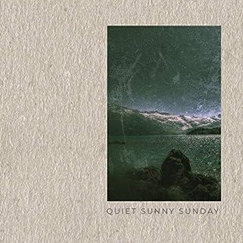 Quiet Sunny Sunday