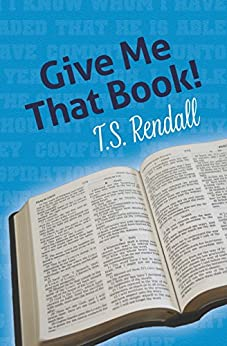 Give Me That Book! by [T.S. Rendall]