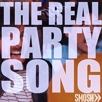 The Real Party Song