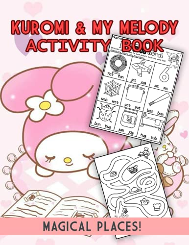 Magical Places! - Kuromi & My Melody Activity Book: Relax And Boost Creativity With Adorable Illustrations And Games