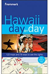 Frommer's Hawaii Day by Day (Frommer's Day by Day - Full Size) Paperback