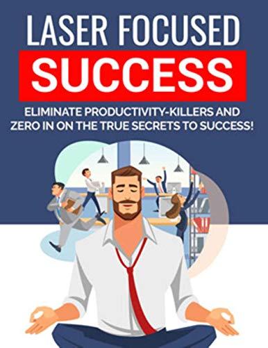 28-Page eBook - Laser Focused Success - Digital eBook Instant Download (English...