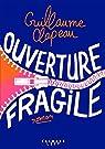 Ouverture fragile par Clapeau