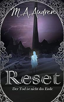 Reset: Der Tod ist nicht das Ende (German Edition) by [M. A. Audren]