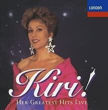 Kiri! Her Greatest Hits Live by Kiri Te Kanawa [Soprano], Dennis O'Neill [Tenor], Waihirere Maori Group, Gisborn (1994) Audio CD