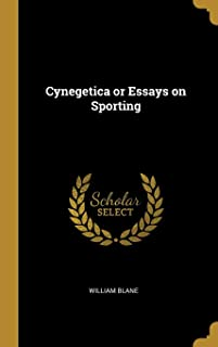 Cynegetica or Essays on Sporting