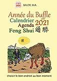 CALENDRIER AGENDA FENG SHUI 2021...