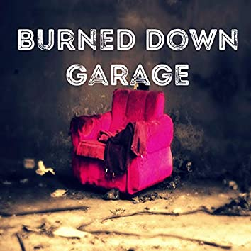 Burned Downn Garage (Tagged)