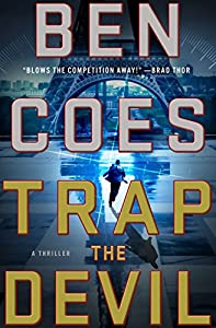 Trap the Devil: A Thriller (A Dewey Andreas Novel Book 7)