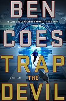 Trap the Devil: A Thriller (A Dewey Andreas Novel Book 7) by [Ben Coes]