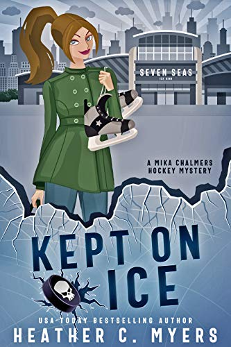 Kept on Ice: A Mika Chalmers Hockey Mystery (The Mika Chalmers Hockey Mystery Series Book 2) by [Heather C. Myers]