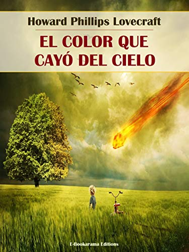 El color que cayó del cielo (Spanish Edition)