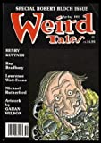 WEIRD TALES - Volume 52, number 3 - Spring 1991 - Special Robert Bloch Issue