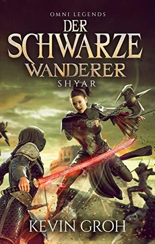 Omni Legends - Der Schwarze Wanderer: Shyar