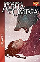 Patricia Briggs' Alpha & Omega: Cry Wolf #8