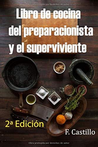 Libro de cocina del preparacionista y el superviviente