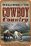 Welcome To Cowboy Country Blechschild Metall Plakat