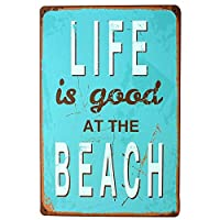 Life Is Good At The Beach 金属板ブリキ看板警告サイン注意サイン表示パネル情報サイン金属安全サイン